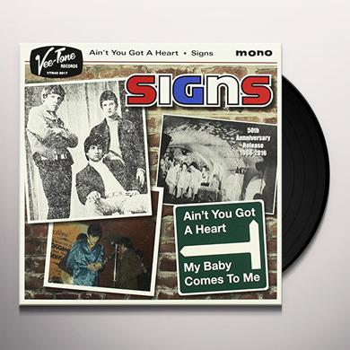 signs AIN'T YOU GOT A HEART / MY BABY COMES TO ME Vinyl Record