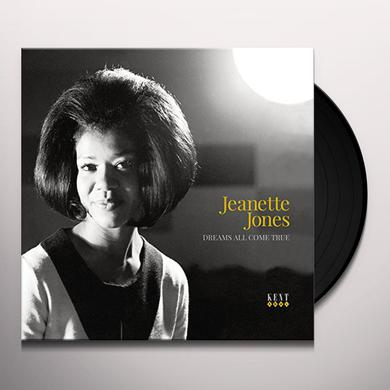 Jeanette Jones DREAMS ALL COME TRUE Vinyl Record