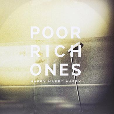 Poor Rich Ones HAPPY HAPPY HAPPY Vinyl Record