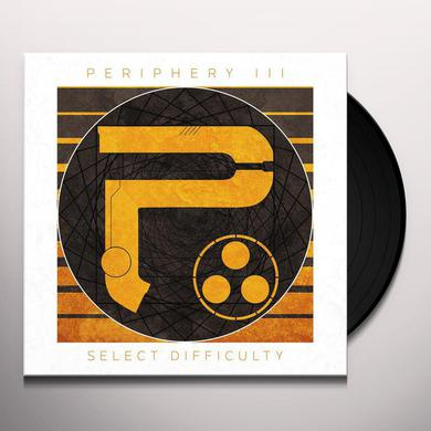 PERIPHERY III: SELECT DIFFCULTY Vinyl Record