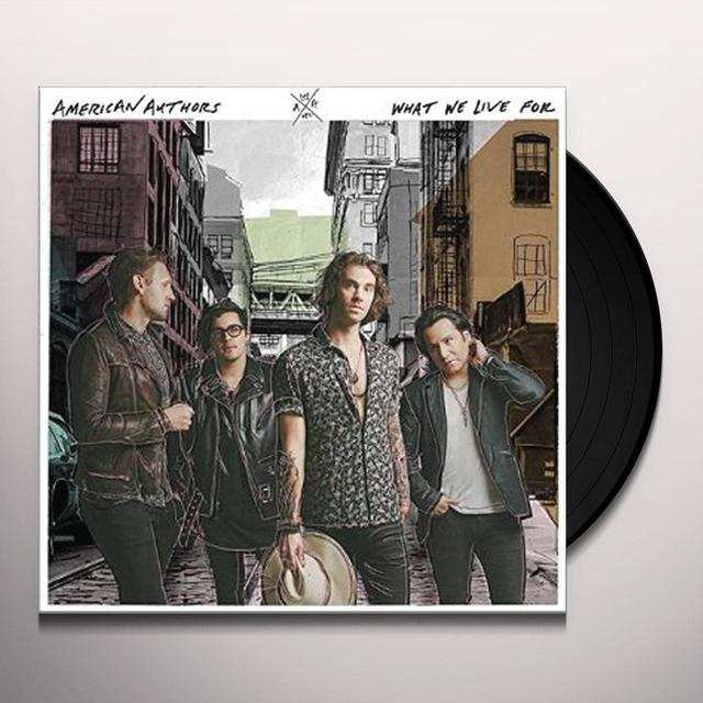 American Authors WHAT WE LIVE FOR Vinyl Record