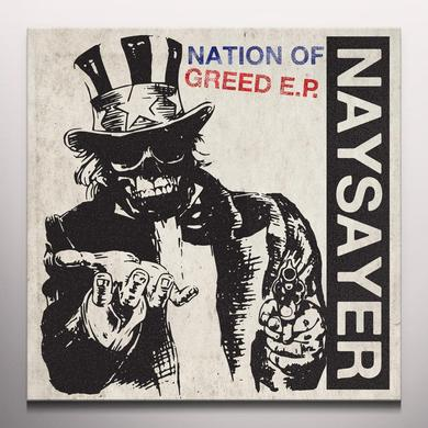 Naysayer NATION OF GREED Vinyl Record