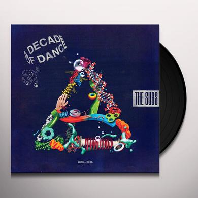 Subs DECADE OF DANCE Vinyl Record