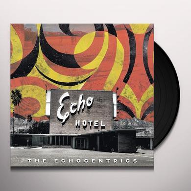 The Echocentrics ECHO HOTEL Vinyl Record