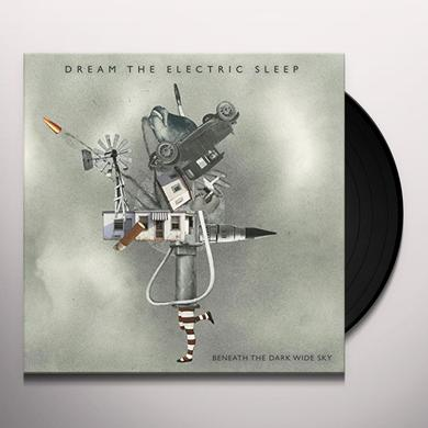 Dream The Electric Sleep BENEATH THE DARK WIDE SKY Vinyl Record