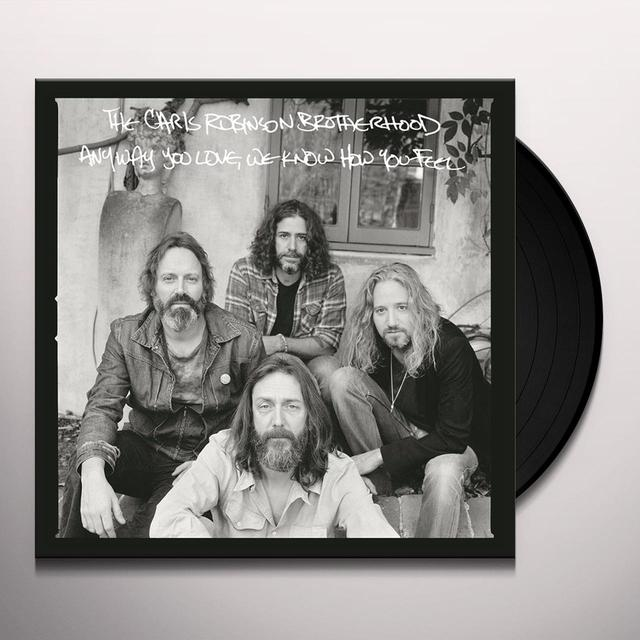 Chris Robinson ANYWAY YOU LOVE WE KNOW HOW YOU FEEL Vinyl Record