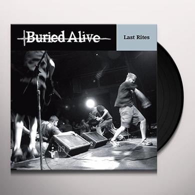 Buried Alive LAST RITES Vinyl Record