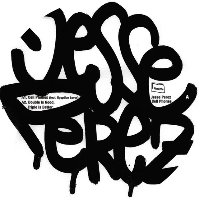 Jesse Perez CELL PHONES Vinyl Record
