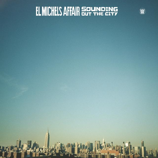 El Michels Affair SOUNDING OUT IN THE CITY Vinyl Record