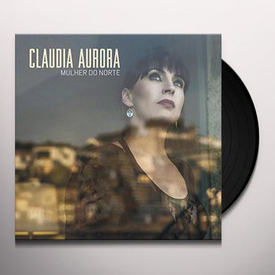 Claudia Aurora MULHER DO NORTE Vinyl Record