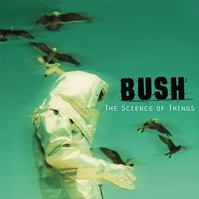 Bush SCIENCE OF THINGS Vinyl Record - Remastered, Holland Import