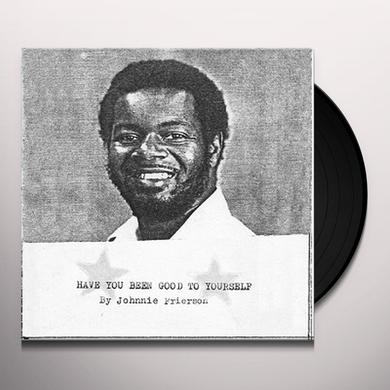 Johnnie Frierson HAVE YOU BEEN GOOD TO YOURSELF Vinyl Record - Limited Edition, Remastered, Digital Download Included
