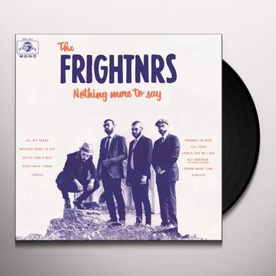The Frightnrs NOTHING MORE TO SAY Vinyl Record