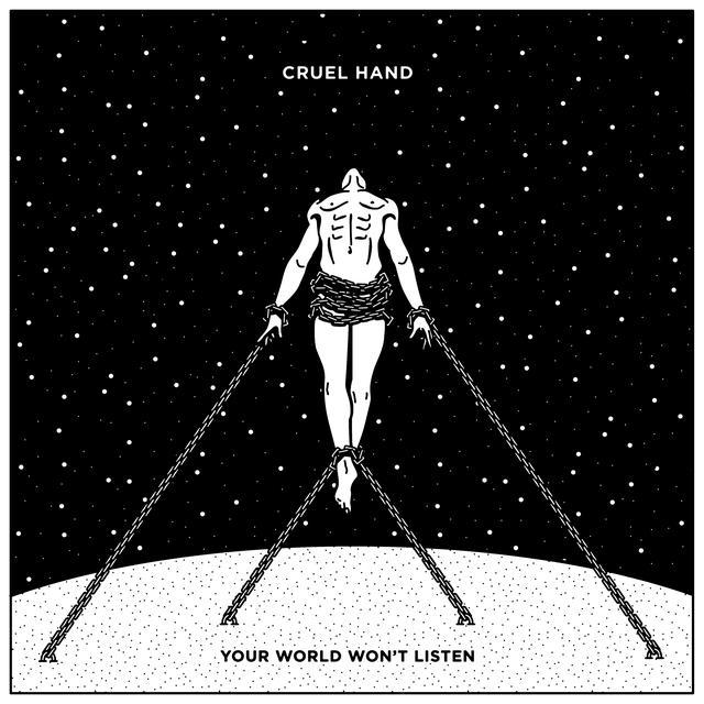 Cruel Hand YOUR WORLD WON'T LISTEN Vinyl Record - Blue Vinyl, White Vinyl, Digital Download Included
