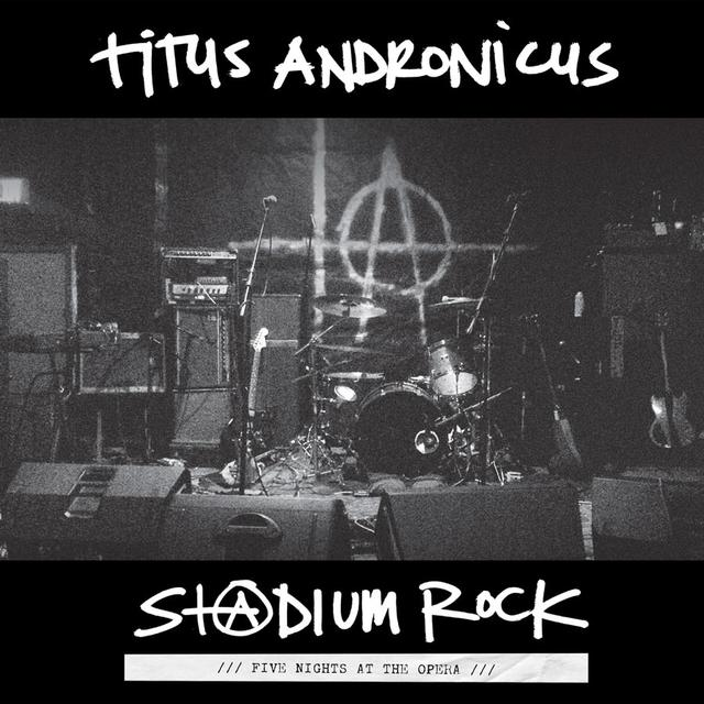 Titus Andronicus S+@DIUM ROCK: FIVE NIGHTS AT THE OPERA Vinyl Record - Digital Download Included