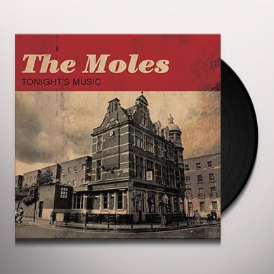 Moles TONIGHT'S MUSIC Vinyl Record