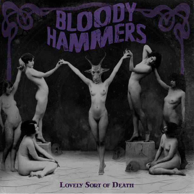 Bloody Hammers LOVELY SORT OF DEATH Vinyl Record