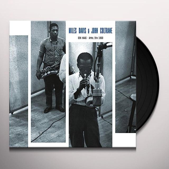 Miles Davis / John Coltrane DEN HAAG - APRIL 9TH 1960 Vinyl Record