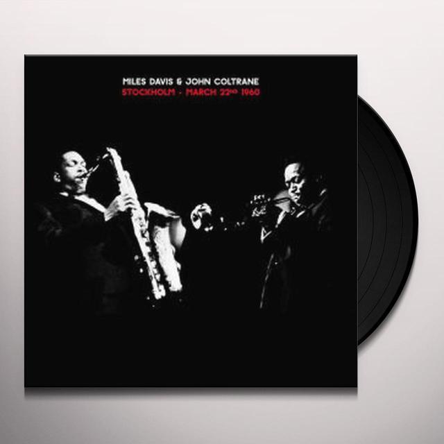 Miles Davis / John Coltrane STOCKHOLM - MARCH 22ND 1960 Vinyl Record