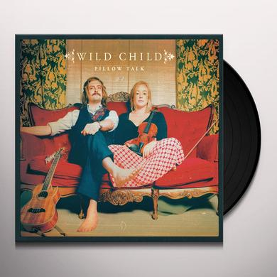 Wild Child PILLOW TALK Vinyl Record