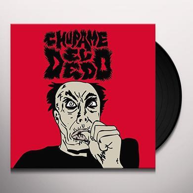 CHUPAME EL DEDO Vinyl Record
