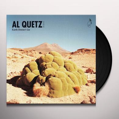 AL QUETZ AKA QUETZAL EARTH DOESN'T LIE Vinyl Record