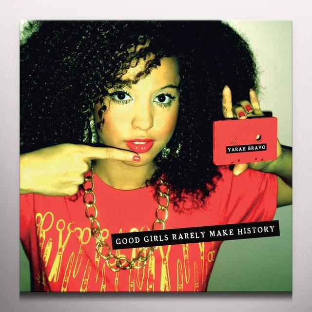 Yarah Bravo GOOD GIRLS RARELY MAKE HISTORY Vinyl Record - Red Vinyl