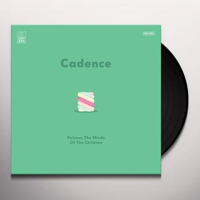 CADENCE OF RAW PRODUCE POISONS THE MINDS OF THE CHILDREN Vinyl Record