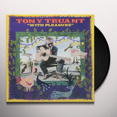 Tony Truant WITH PLEASURE Vinyl Record