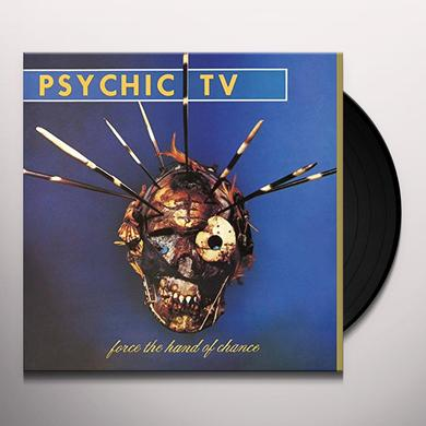 Psychic Tv FORCE THE HAND OF CHANCE Vinyl Record