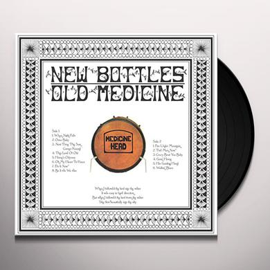 Medicine Head NEW BOTTLES OLD MEDICINE Vinyl Record