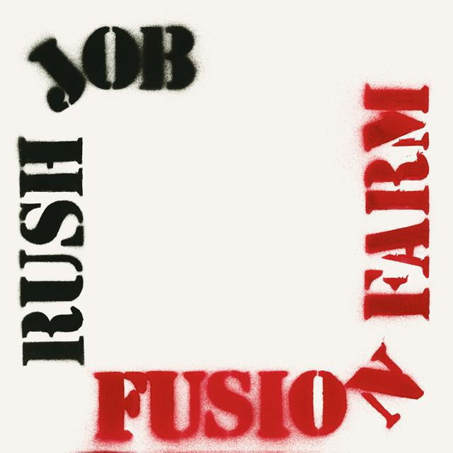 FUSION FARM RUSH JOB Vinyl Record