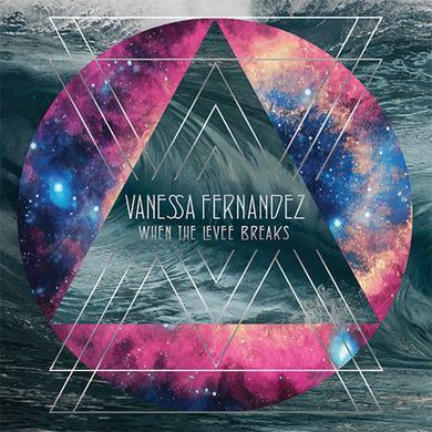 Navessa Fernandez WHEN THE LEVEE BREAKS Vinyl Record