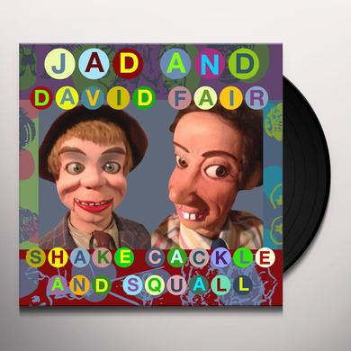 Jad Fair & David SHAKE CACKLE & SQUALL Vinyl Record