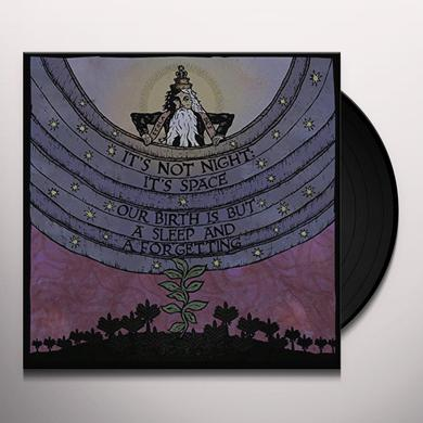 IT'S NOT NIGHT: IT'S SPACE OUR BIRTH IS BUT A SLEEP & A FORGETTING Vinyl Record - UK Import