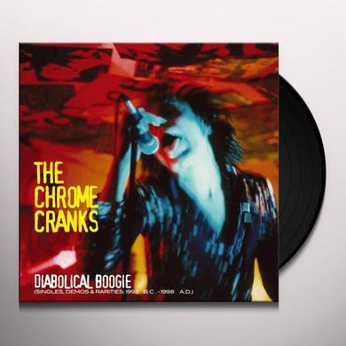 Chrome Cranks DIABOLICAL BOOGIE Vinyl Record