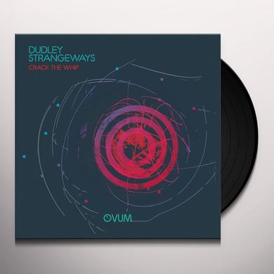 Dudley Strangeways CRACK THE WHIP Vinyl Record