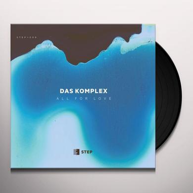 DAS KOMPLEX ALL FOR LOVE Vinyl Record