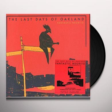 Fantastic Negrito LAST DAYS OF OAKLAND Vinyl Record