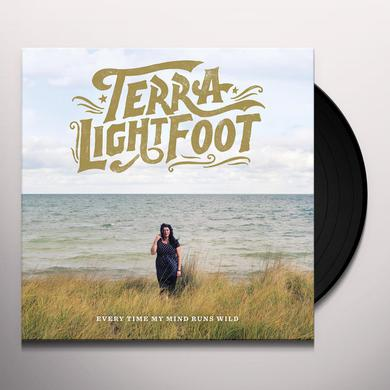 Terra Lightfoot EVERY TIME MY MIND RUNS WILD Vinyl Record
