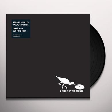 Pascal Comelade / Armand Miralles CARRE NOIR SUR FOND NOIR Vinyl Record