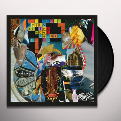 Klaxons MYTHS OF THE NEAR FUTURE Vinyl Record