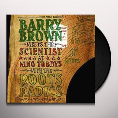 Barry Meets The Scientist Brown AT KING TUBBY'S WITH THE ROOTS RADICS Vinyl Record