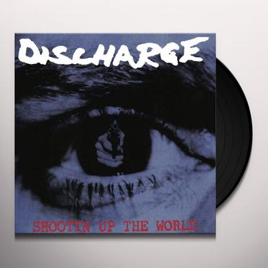 Discharge SHOOTIN UP THE WORLD Vinyl Record - UK Import