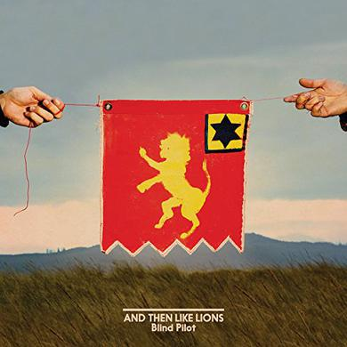Blind Pilot AND THEN LIKE LIONS Vinyl Record