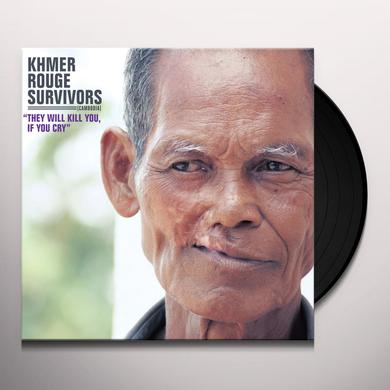 KHMER ROUGE SURVIVORS THEY WILL KILL YOU IF YOU CRY Vinyl Record - Gatefold Sleeve
