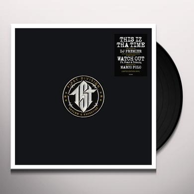 First Division THIS IZ THA TIME (PRODUCED BY DJ PREMIER) Vinyl Record