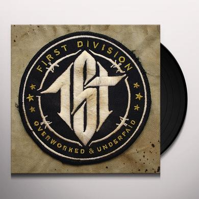 First Division OVERWORKED & UNDERPAID Vinyl Record