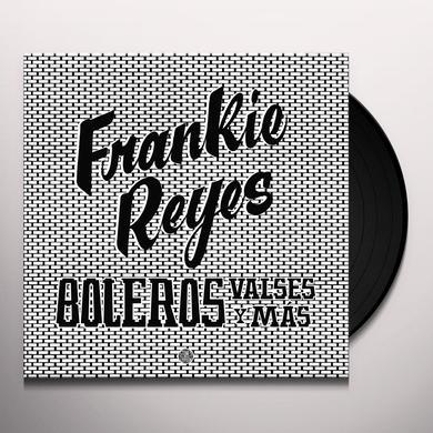 Frankie Reyes BOLEROS VALSES Y MAS Vinyl Record