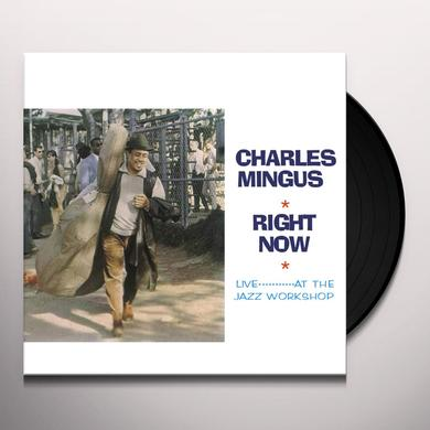Charles Mingus RIGHT NOW Vinyl Record
